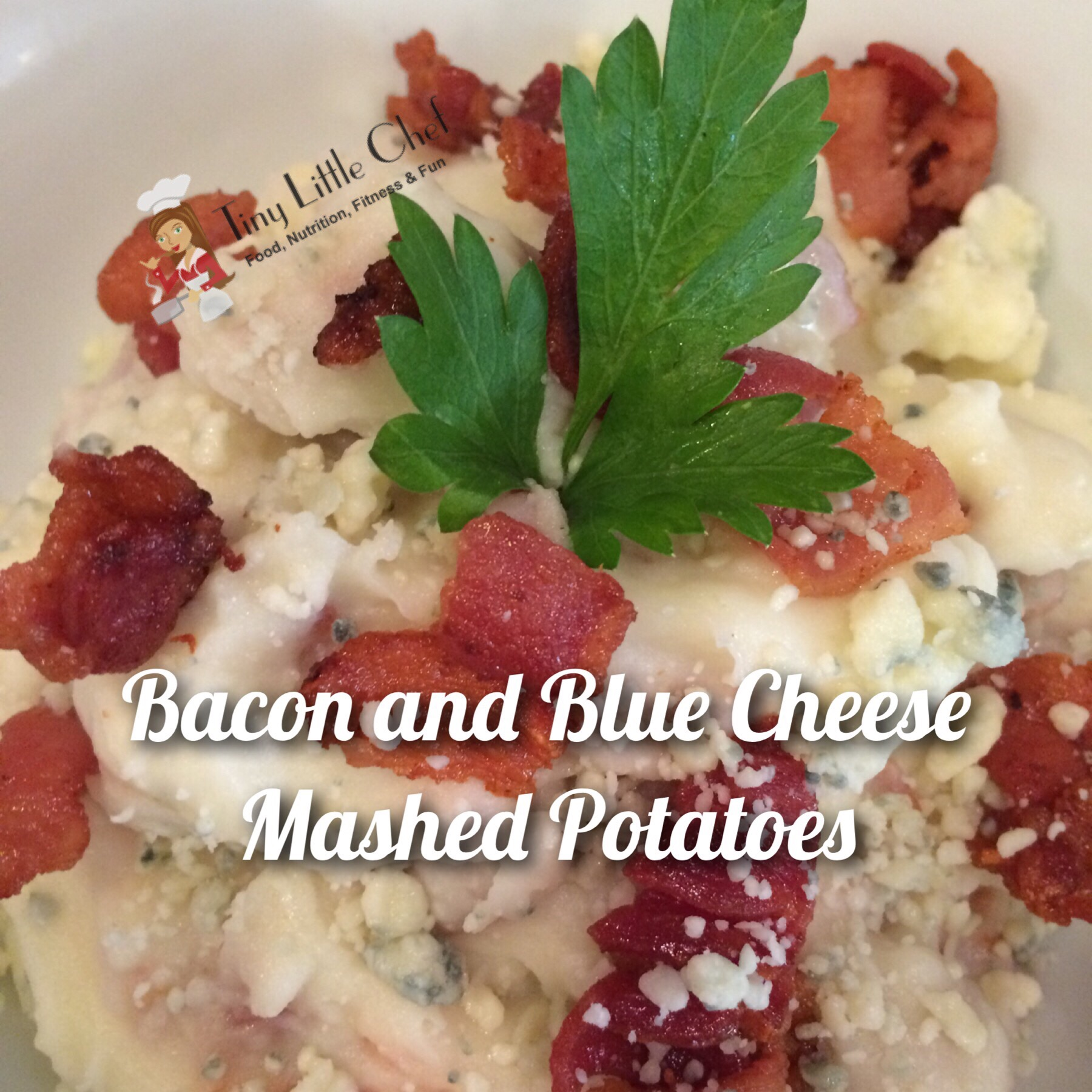 Tiny Little Chef Bacon and Blue Cheese Mashed Potatoes