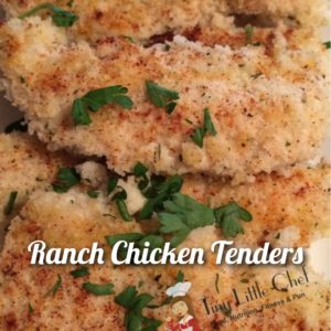 Tiny Little Chef Ranch Chicken Tenders