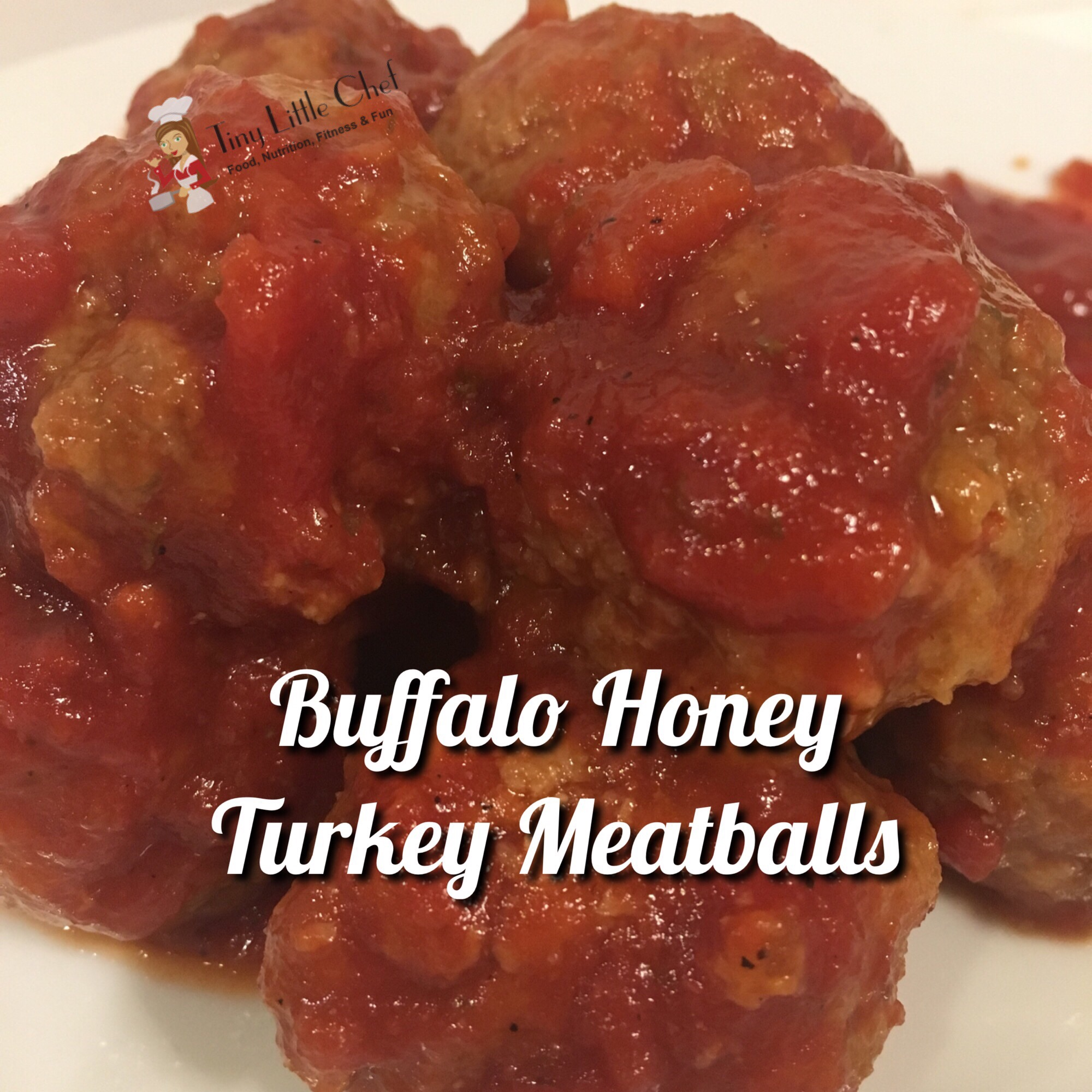 Tiny Little Chef Buffalo Honey Turkey Meatballs