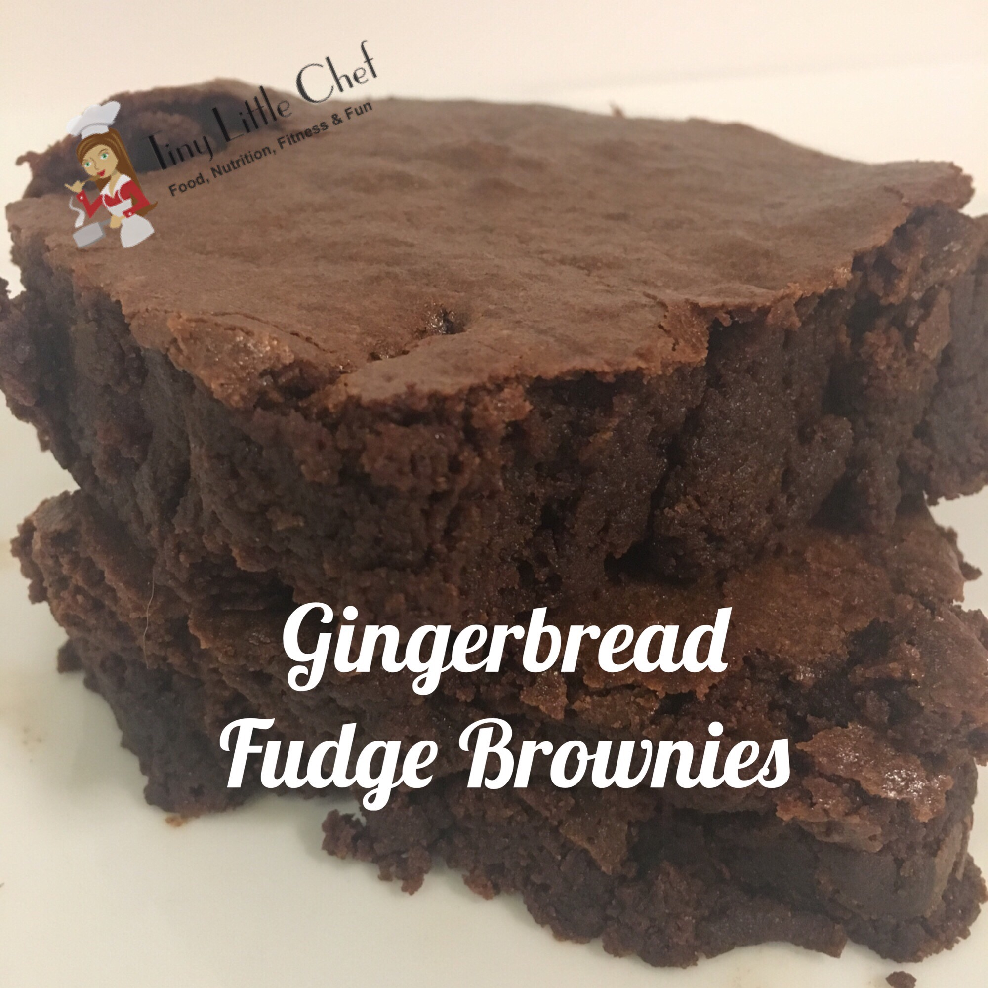 Tiny Little Chef Gingerbread Fudge Brownies